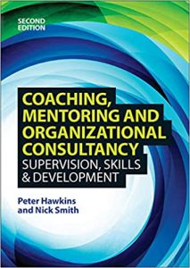 Coaching, Mentoring and Organizational Consultancy 2E: Supervision, Skills and Development